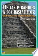 De Las Pirámides A Los Rascacielos