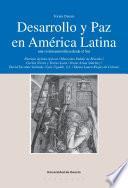 Desarrollo Y Paz En América Latina: Una Visión Autocrítica Desde El Sur
