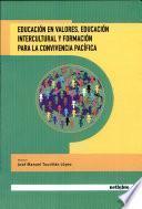 Educación En Valores, Educación Intercultural Y Formación Para La Convivencia