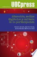 libro Educación, Medios Digitales Y Cultura De La Participación