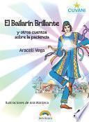 libro El Bailarín Brillante: Y Otros Cuentos Sobre La Paciencia