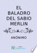 libro El Baladro Del Sabio Merlin