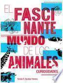 El Fascinante Mundo De Los Animales