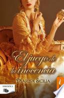 El Juego De La Inocencia / Game Of Innocence