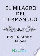 libro El Milagro Del Hermanuco
