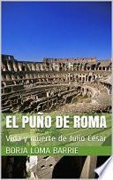El Puño De Roma