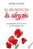 El Secreto Es La Alegría