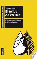 El Tejido De Weiser