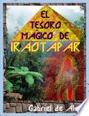 libro El Tesoro MÃgico De Iraotapar