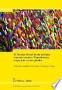 El Trabajo Social Desde Miradas Transnacionales – Experiencias Empíricas Y Conceptuales