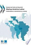 libro Estudios Del Centro De Desarrollo Startup América Latina Promoviendo La Innovación En La Región