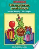 Feliz Cumpleaños, Querido Dragón / Happy Birthday, Dear Dragon