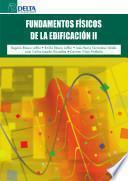 Fundamentos Físicos De La Edificación Ii