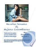 Hazañas Sexuales De Mujeres Colombianas
