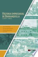 libro Historia Empresarial De Barranquilla (1880 1890)