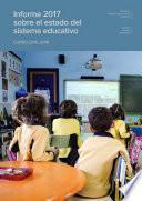Informe 2017 Sobre El Estado Del Sistema Educativo. Curso 2015 2016