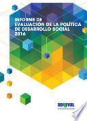 Informe De Evaluación De La Política De Desarrollo Social