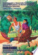 libro Investigacin̤ Y Desarrollo Participativo Para La Agricultural Y El Manejo Sostenible De Recursos Naturales