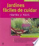Jardines Fáciles De Cuidar