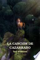 libro La Canción De Cazarrabo