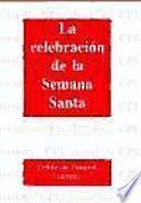 La Celebración De La Semana Santa