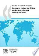 libro La Mano Visible De China En América Latina