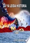 La Ya Leida Historia