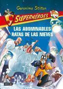 libro Las Abominables Ratas De Las Nieves