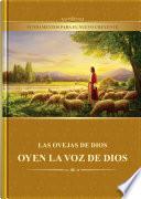 Las Ovejas De Dios Oyen La Voz De Dios (fundamentos Para El Nuevo Creyente)