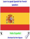 Learn To Speak Spanish For French Speakers