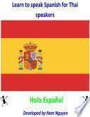 Learn To Speak Spanish For Thai Speakers