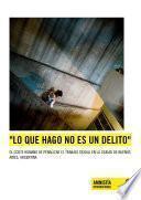 libro Lo Que Hago No Es Un Delito