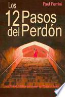 libro Los Doce Pasos Del Perdón