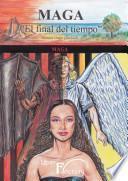 """Maga """"el Final Del Tiempo"""" Tomo Iii Maga"""