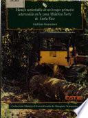 Manejo Sustentable De Un Bosque Primario Intervenido En La Zona Atlántica Norte De Costa Rica