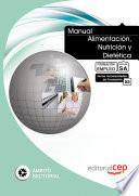 libro Manual Alimentación, Nutrición Y Dietética. Formación Para El Empleo