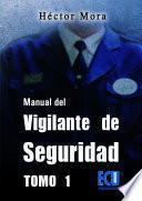 Manual Del Vigilante De Seguridad