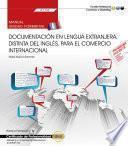 Manual. Documentación En Lengua Extranjera, Distinta Del Inglés, Para El Comercio Internacional (uf1786). Certificados De Profesionalidad. Marketing Y Compraventa Internacional (comm0110)
