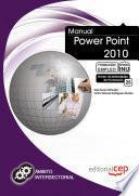 Manual Power Point 2010. Formación Para El Empleo
