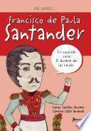 libro Me Llamo Francisco De Paula Santander
