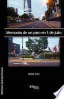 Memorias De Un Paro En 5 De Julio