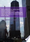 Metodologias Aplicadas Desde A Filosofia
