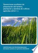 libro Mf0517_1   Operaciones Auxiliares De Preparación Del Terreno, Plantación Y Siembra De Cultivos Agricolas