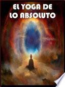 libro Neuroyoga: El Yoga De Lo Absoluto