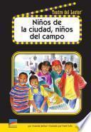 Niños De La Ciudad, Niños Del Campo