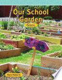 Nuestro Jardín En La Escuela (our School Garden)