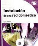 Objetivo: Soluciones Instalación De Una Red Doméstica