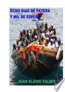 libro Ocho Días De Patera, Y Mil De Espera.