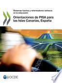 libro Orientaciones De Pisa Para Las Islas Canarias, España Sistemas Fuertes Y Reformadores Exitosos En La Educación