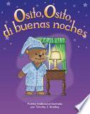 Osito, Osito, Di Buenas Noches (teddy Bear, Teddy Bear, Say Good Night)